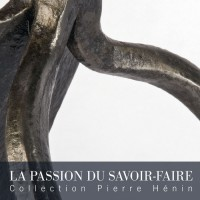 La Passion du savoir-faire La collection de Pierre Hénin