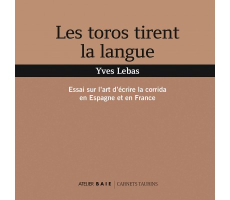 Les toros tirent la langue